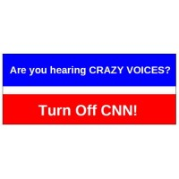 Are You Hearing Crazy Voices? Turn Off CNN!